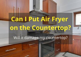 Can I Put Air Fryer on the Countertop?