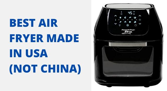 Best Air Fryer Made in USA